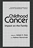 img - for Childhood Cancer: Impact on the Family (The Downstate series of research in psychiatry and psychology) book / textbook / text book