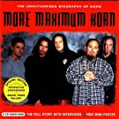 More Maximum Korn - The Unauthorised Biography of Korn