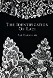 The Identification of Lace (Shire Library)
