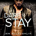 Dare to Stay: Sons of Steel Row, Book 2 Audiobook by Jen McLaughlin Narrated by Joe Arden, Maxine Mitchell