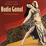 A Tribute to the Bellydance Legend Nadia Gamal