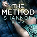 The Method Audiobook by Shannon Kirk Narrated by Allyson Ryan, Greg Watanabe