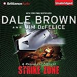 Dale Brown's Dreamland: Strike Zone | Dale Brown,Jim DeFelice