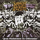 NAPALM DEATH FROM ENSLAVEMENT TO OBLITERACION