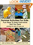 Summer Activities For Kids: Fun Ways...
