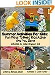 Summer Activities For Kids: Fun Ways...