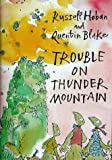 img - for Trouble on Thunder Mountain book / textbook / text book