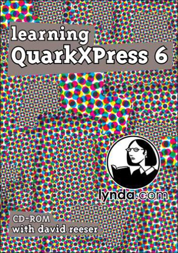 QuarkXPress 6 Essential Training (PC)