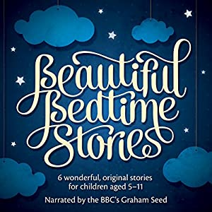 Beautiful Bedtime Stories Audiobook