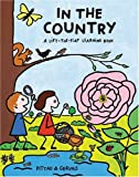 In the Country (A Lift-the-Flap Learning Book)
