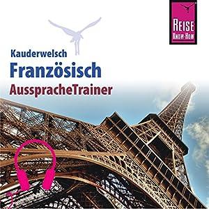 Französisch (Reise Know-How Kauderwelsch AusspracheTrainer) Hörbuch