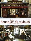 echange, troc Sybil Canac, Bruno Cabanis - Paris, Boutiques de toujours