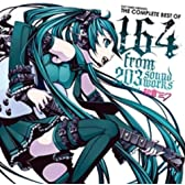 EXIT TUNES PRESENTS THE COMPLETE BEST OF 164 from 203soundworks feat.初音ミク