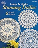 img - for Learn to Make Stunning Crochet Doilies book / textbook / text book