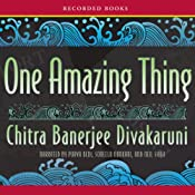 One Amazing Thing | [Chitra Banerjee Divakaruni]