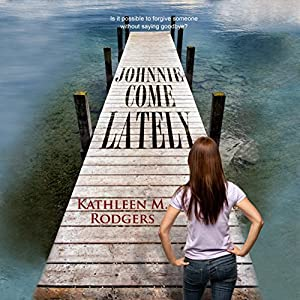 Johnnie Come Lately Audiobook