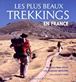 echange, troc Jacqueline Cantaloube, Bruno Colliot - Les plus beaux trekkings en France