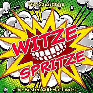 Witze Spritze - Teil 1 Hörbuch