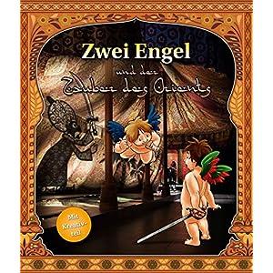 Zwei Engel und der Zauber des Orients: Museumsführer für Kinder durch die Rüstkammer