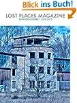 Lost Places Magazine Sonderausgabe 1...