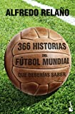 366 historias del fútbol mundial que deberías saber (Diversos)
