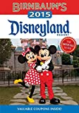 Birnbaum's 2015 Disneyland Resort: The Official Guide (Birnbaum Guides)