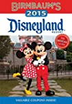Birnbaum's 2015 Disneyland Resort: Th...