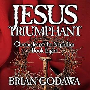 Jesus Triumphant Audiobook