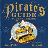 img - for A Pirate's Guide to First Grade book / textbook / text book