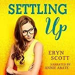 Settling Up | Eryn Scott