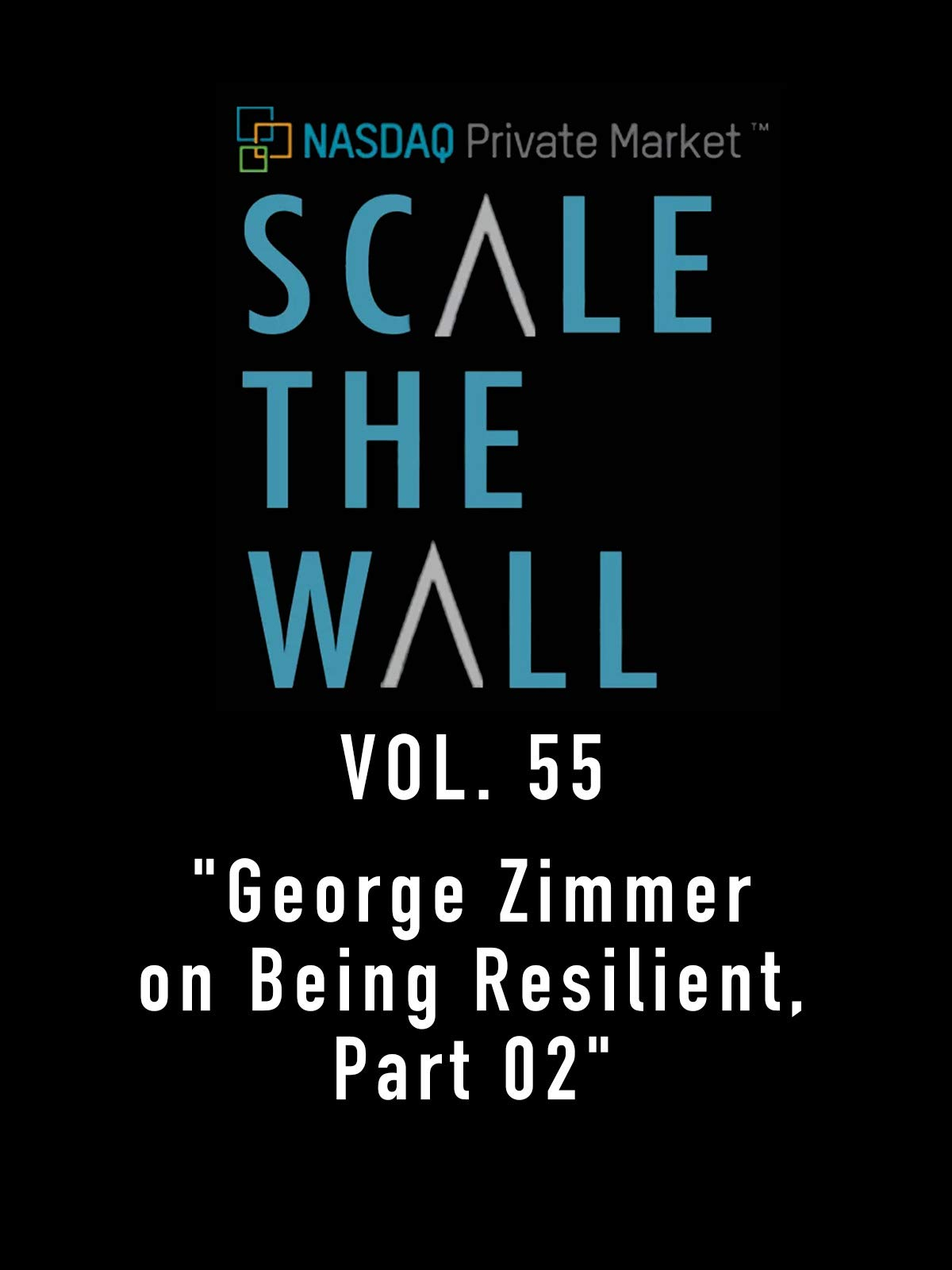 Scale The Wall Vol. 55