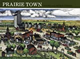 img - for Prairie Town (Small Town U.S.A.) book / textbook / text book