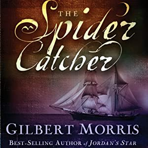 The Spider Catcher | [Gilbert Morris]