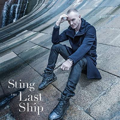 Sting – The Last Ship (2013)