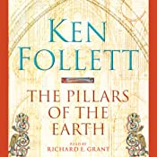 The Pillars of the Earth: Pillars of the Earth, Book 1 | [Ken Follett]