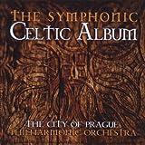 echange, troc Compilation - The City Of Prague Philharmonic Orchestra : The Symphonic Celtic Album