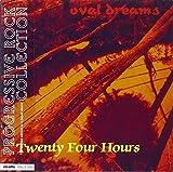 Oval Dreams by Twenty Four Hours