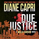 Due Justice: Justice Series, Book 1 | Diane Capri