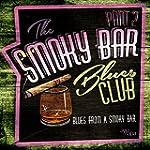 Smoky Bar Blues Club Pt. 2
