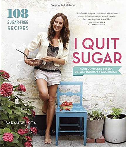 I Quit Sugar by Sarah Wilson book