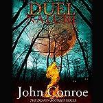 Duel Nature: The Demon Accords, Book 4   John Conroe