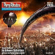 In Arkons Schatten (Perry Rhodan 2915) Hörbuch von Verena Themsen Gesprochen von: Florian Seigerschmdit