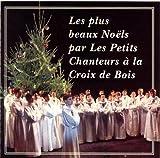 echange, troc Les Petits chanteurs à la croix de bois - Noëls