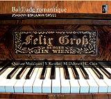 Quartet Mosaiques Gross: Bal(l)ade Romantique (Ballade Romantique)