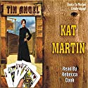 Tin Angel Audiobook by Kat Martin Narrated by Rebecca Cook