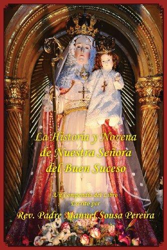 La Historia y Novena de Nuestra Senora del Buen Suceso (Spanish Edition)