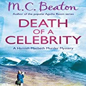 Death of a Celebrity: Hamish Macbeth, Book 17 | M. C. Beaton