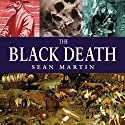 The Black Death: The Pocket Essential Guide (       UNABRIDGED) by Sean Martin Narrated by Peta Masters