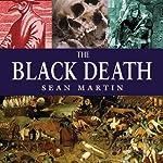 The Black Death: The Pocket Essential Guide | Sean Martin