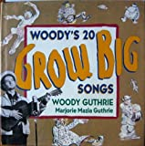 Woody's 20 Grow Big Songs (0060202823) by Guthrie, Woody